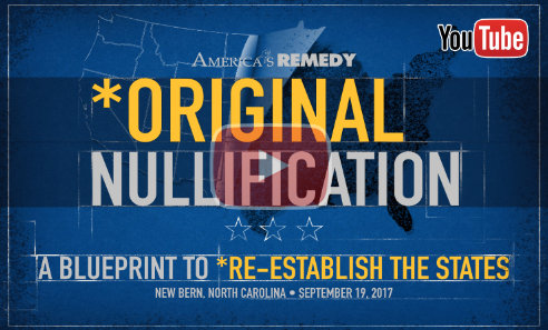 Original Nullification - A Blueprint to Re-establish the States - New Bern, NC - Play Video